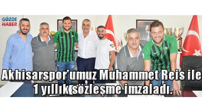 Akhisarspor'umuz Muhammet Reis ile 1 yıllık sözleşme imzaladı.