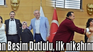 Başkan Besim Dutlulu, ilk nikahını kıydı