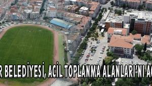 Akhisar Belediyesi, Acil Toplanma Alanları'nı açıkladı
