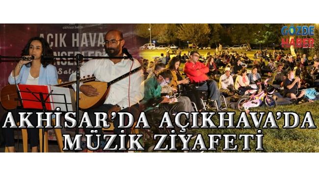 Akhisar'da Açıkhava'da müzik ziyafeti