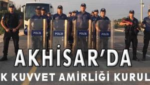 Akhisar'da Çevik Kuvvet Amirliği Kuruldu!