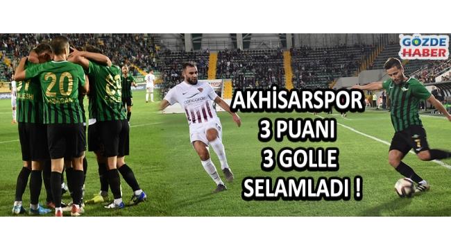 Akhisarspor 3 Puanı 3 Golle Selamladı !