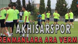 Akhisarspor Antrenmanlara Ara Vermiyor