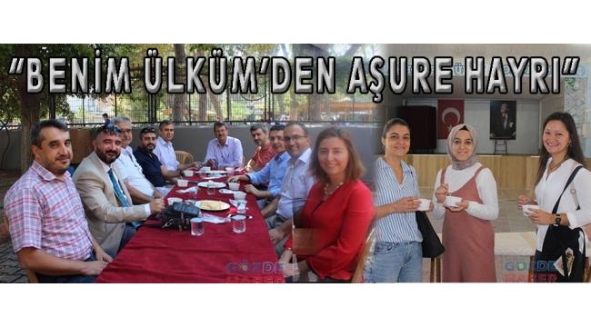 """""""BENİM ÜLKÜM'DEN AŞURE HAYRI"""""""