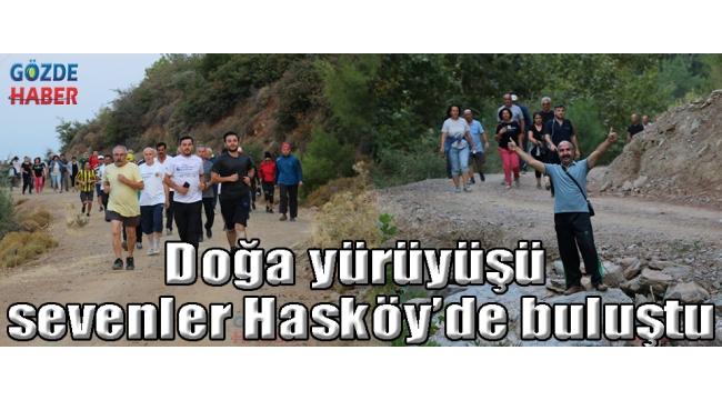 Doğa yürüyüşü sevenler Hasköy'de buluştu