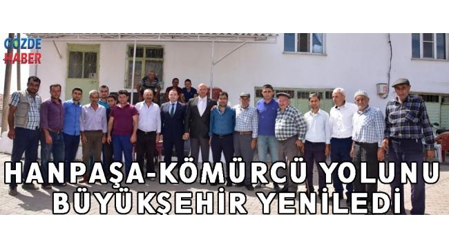 Hanpaşa-Kömürcü Yolunu Büyükşehir Yeniledi