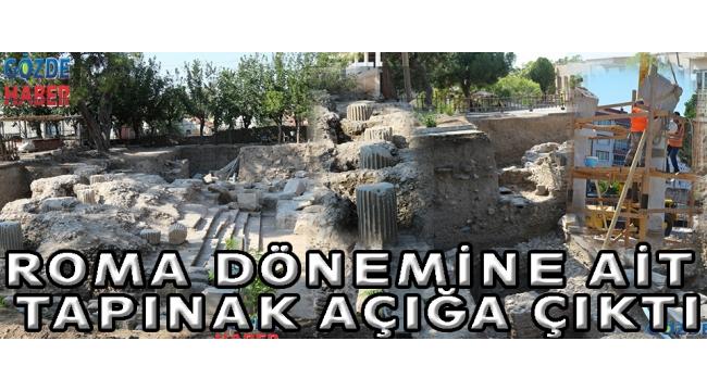 ROMA DÖNEMİNE AİT TAPINAK AÇIĞA ÇIKTI
