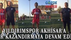 Yıldırımspor Akhisar'a Değer Kazandırmaya Devam Ediyor!