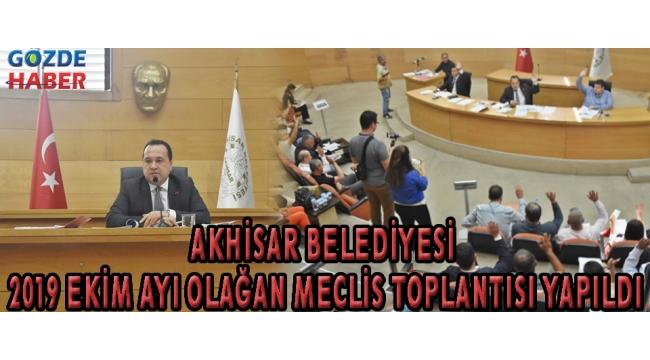 Akhisar Belediyesi 2019 Ekim ayı olağan meclis toplantısı yapıldı