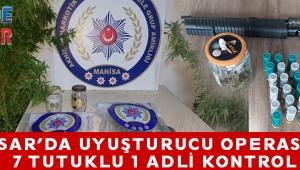 akhisar'da uyuşturucu operasyonu 7 tutuklu 1 Adli Kontrol!