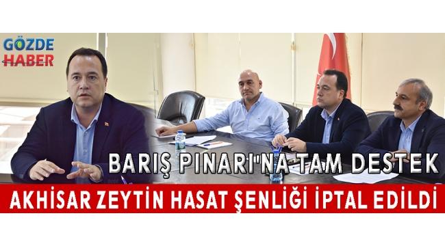 Akhisar Zeytin Hasat Şenliği iptal edildi