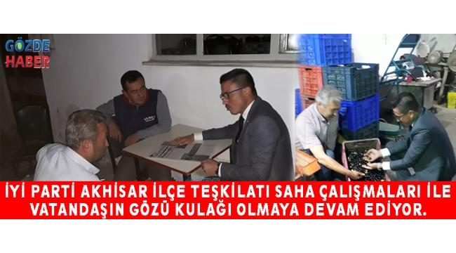 İYİ Parti Akhisar İlçe Teşkilatı saha çalışmaları ile vatandaşın gözü kulağı olmaya devam ediyor.