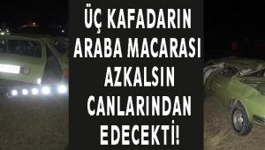 ÜÇ KAFADARIN ARABA MACARASI AZKALSIN CANLARINDAN EDECEKTİ!