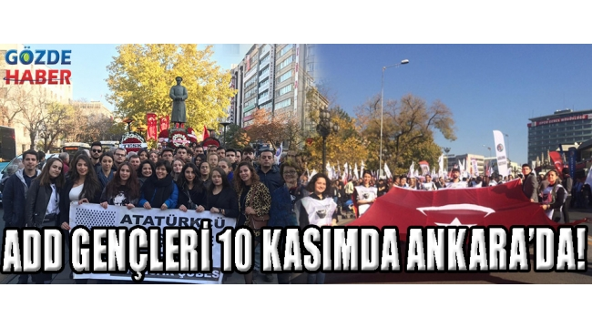 ADD GENÇLERİ 10 KASIMDA ANKARA'DA!