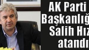 AK Parti İl Başkanlığına Salih Hızlı atandı
