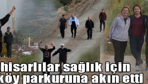 Akhisarlılar sağlık için Sırtköy parkuruna akın etti