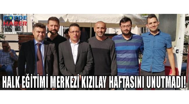 HALK EĞİTİMİ MERKEZİ KIZILAY HAFTASINI UNUTMADI!