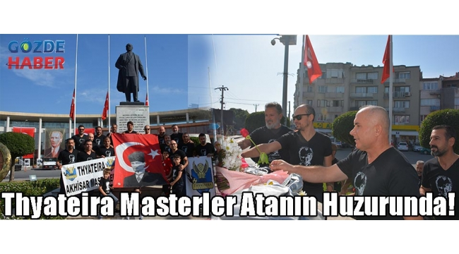 Thyateira Masterler Atanın Huzurunda