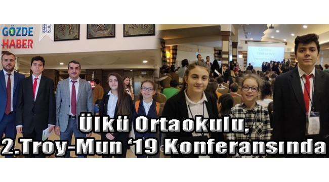 Ülkü Ortaokulu,2.Troy-Mun '19 Konferansında