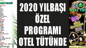 2020 YILBAŞI ÖZEL PROGRAMI OTEL TÜTÜNDE