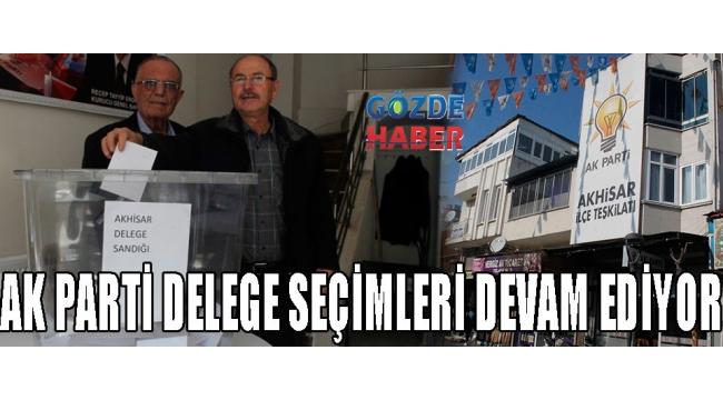 AK PARTİ DELEGE SEÇİMLERİ DEVAM EDİYOR