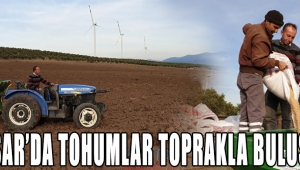 Akhisar'da tohumlar toprakla buluşuyor