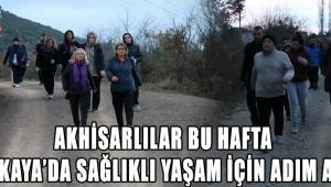 Akhisarlılar bu hafta Doğankaya'da sağlıklı yaşam için adım attılar