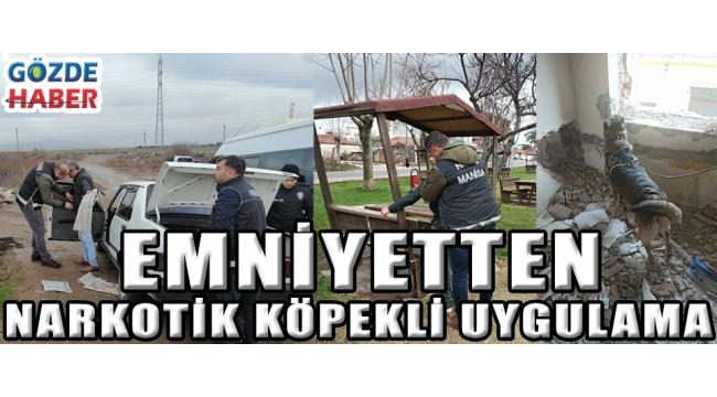 EMNİYETTEN NARKOTİK KÖPEKLİ UYGULAMA!