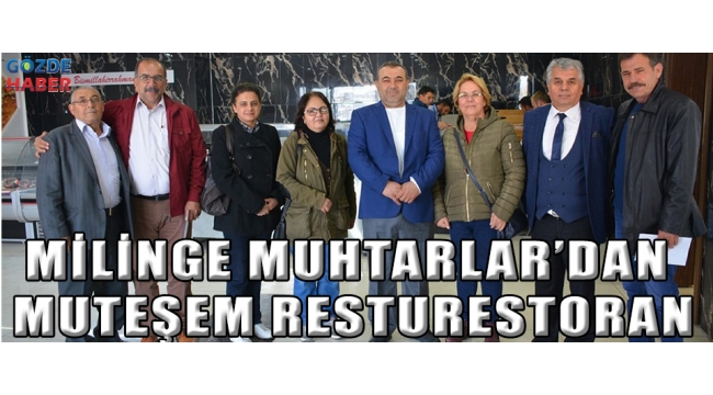 MİLİNGE MUHTARLAR'DAN MUTEŞEM RESTURestoran