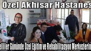 Özel Akhisar Hastanesi Dünya Engelliler Gününde Özel Eğitim ve Rehabilitasyon Merkezlerini Unutmadı.