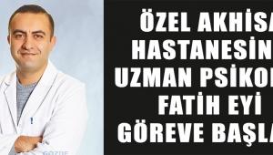 Özel Akhisar Hastanesinde Uzman Psikolog Fatih EYİ göreve başladı