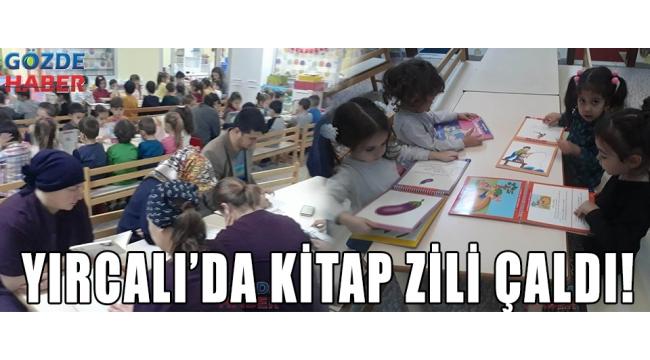 YIRCALI'DA KİTAP ZİLİ ÇALDI!