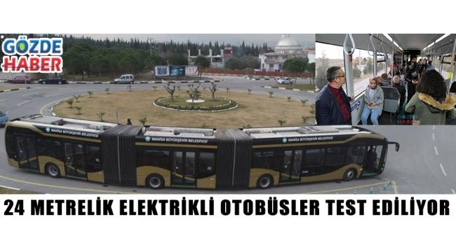 24 Metrelik Elektrikli Otobüsler Test Ediliyor