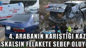 4 Arabanın karıştığı kaza az kalsın felakete sebep oluyordu!