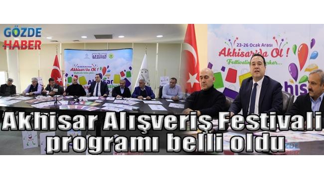 Akhisar Alışveriş Festivali programı belli oldu