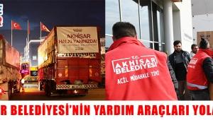 Akhisar Belediyesi'nin yardım araçları yola çıktı!