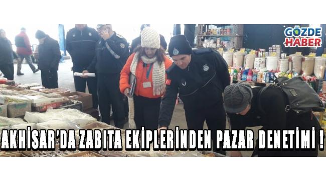 Akhisar'da Zabıta Ekiplerinden Pazar Denetimi !