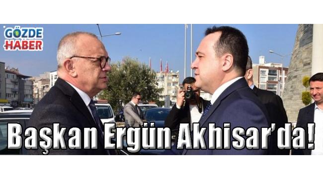Başkan Ergün Akhisar'da!