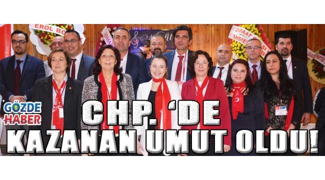 CHP'DE KAZANAN UMUT OLDU!