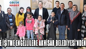 Görme ve İşitme Engellilere Akhisar Belediyesi'nden Destek !