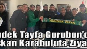 Hendek Tayfa Gurubun'dan Başkan Karabuluta Ziyaret!