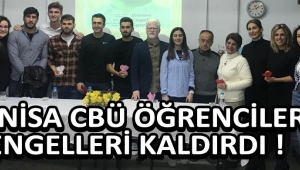 Manisa CBÜ Öğrencileri Engelleri Kaldırdı !