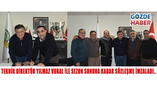Teknik Direktör Yılmaz VURAL ile sezon sonuna kadar sözleşme imzaladı..