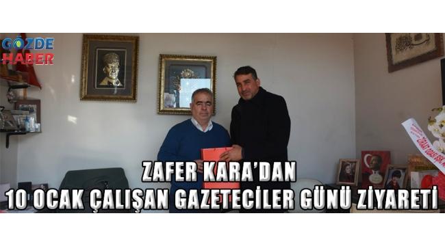 zafer kara'dan 10 ocak çalışan GAZETECİLER GÜNÜ ZİYARETi