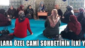 BAYANLARA ÖZEL CAMİ SOHBETİNİN İLKİ YAPILDI!