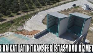 Akhisar'da Katı Atık Transfer İstasyonu Hizmete Hazır