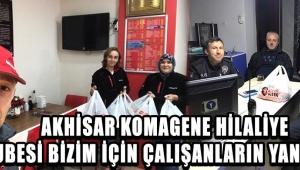 Akhisar Komagene Hilaliye Şubesi Bizim İçin Çalışanların Yanında !