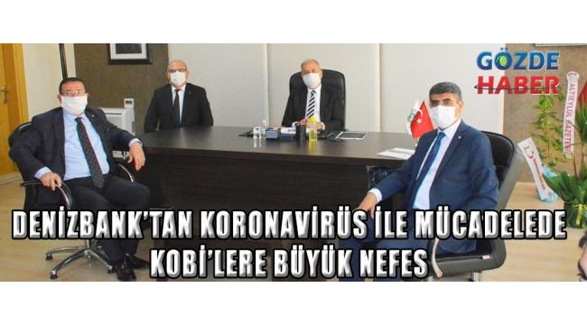 DenizBank'tan Koronavirüs ile Mücadelede KOBİ'lere Büyük NEFES