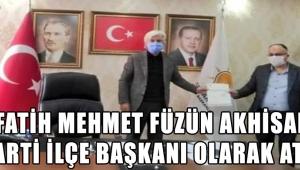 Fatih Mehmet Füzün AKHİSAR AK PARTİ İLÇE BAŞKANI OLARAK ATANDI!
