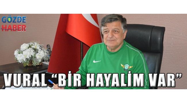 """VURAL """"BİR HAYALİM VAR"""""""
